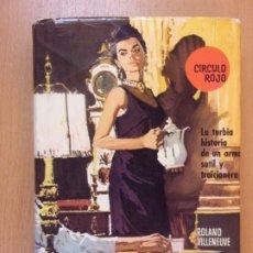 Libros de segunda mano: VENENOS Y ENVENENADORES / ROLAND VILLENEUVE 1ª EDICIÓN 1963. BRUGUERA. Lote 181466155