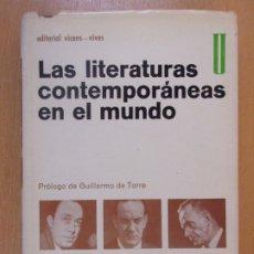 Libros de segunda mano: LAS LITERATURAS CONTEMPORÁNEAS EN EL MUNDO / 1967. EDITORIAL VICENS-VIVES. Lote 181503673