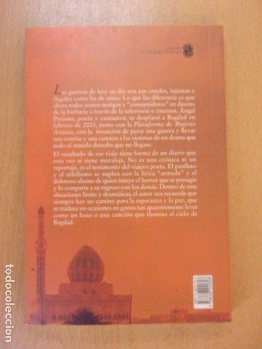 Libros de segunda mano: EL CIELO DE BAGDAD / ÁNGEL PETISME / 2004. XORDICA - Foto 3 - 181710018