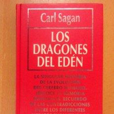 Libros de segunda mano: LOS DRAGONES DEL EDÉN / CARL SAGAN / 1994. RBA. Lote 182100557