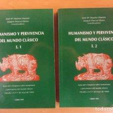 Libros de segunda mano: HUMANISMO Y PERVIVENCIA DEL MUNDO CLÁSICO / J. Mª. MAESTRE MAESTRE - J. PASCUAL BAREA. Lote 182117636