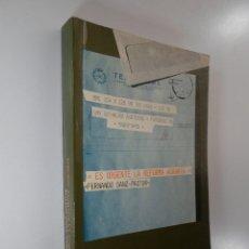 Libros de segunda mano: ERES URGENTE LA REFORMA AGRARIA - FERNANDO SANZ PASTOR. Lote 182142327
