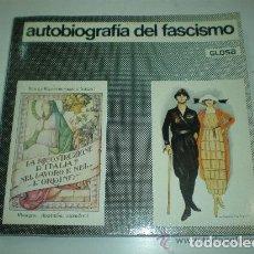 Livros em segunda mão: AUTOBIOGRAFÍA DEL FASCISMO. GLOSA. Lote 182253925