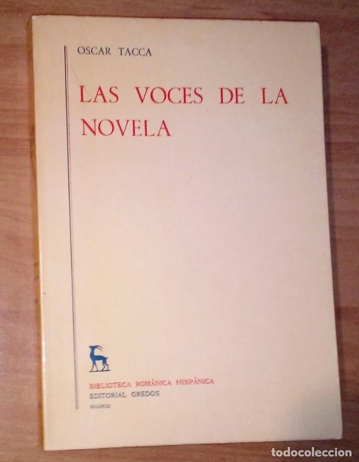 OSCAR TACCA - LAS VOCES DE LA NOVELA - GREDOS, 1978 (Libros de Segunda Mano (posteriores a 1936) - Literatura - Ensayo)