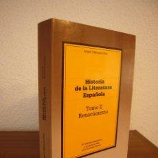 Libros de segunda mano: ÁNGEL VALBUENA PRAT & ANTONIO PRIETO: HISTORIA DE LA LITERATURA ESPAÑOLA, II: RENACIMIENTO (G. GILI). Lote 182708383