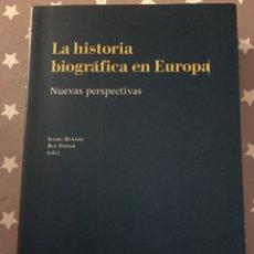 Libros de segunda mano: LA HISTORIA BIOGRAFICA EN EUROPA NUEVAS PERSPECTIVAS, ISABEL BURDIEL, ROY FOSTER. Lote 182729761