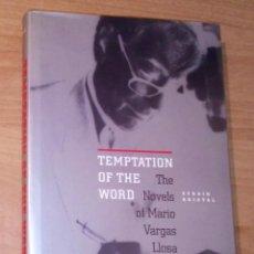 Libros de segunda mano: EFRAÍN KRISTAL - TEMPTATION OF THE WORD. THE NOVELS OF MARIO VARGAS LLOSA . Lote 183338805