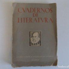 Libros de segunda mano: LIBRERIA GHOTICA.CUADERNOS DE LITERATURA.MADRID 1949.CONSEJO SUPERIOR DE INVESTIGACIONES CIENTIFICAS. Lote 183436602