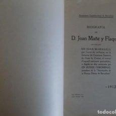 Libros de segunda mano: LIBRERIA GHOTICA. JOAN MARAGALL. BIOGRAFIA DE D. JOAN MAÑE Y FLAQUER. 1912. PRIMERA EDICIÓN.FOLIO. Lote 183436780