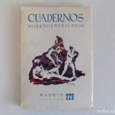 Libros de segunda mano: LIBRERIA GHOTICA. CUADERNOS HISPANOAMERICANOS. MADRID JULIO 1968. NÚM. 223. ILUSTRADO. Lote 183477096
