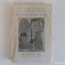 Libros de segunda mano: LIBRERIA GHOTICA.CUADERNOS HISPANOAMERICANOS. MADRID ABRIL 1964. NÚM. 172. ILUSTRADO. Lote 183477271