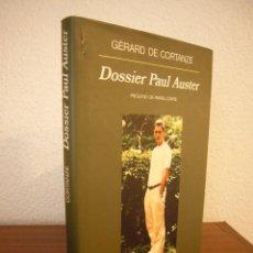 Libros de segunda mano: GÉRARD DE CORTANZE: DOSSIER PAUL AUSTER (ANAGRAMA, 1999) TAPA DURA. Lote 183562720