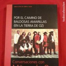 Livres d'occasion: CONVERSACIONES CON MAGO DE OZ. FERNANDO GARCIA POBLET. MUSICA.. Lote 254274965