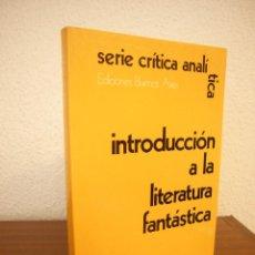 Libros de segunda mano: TZVETAN TODOROV: INTRODUCCIÓN A LA LITERATURA FANTÁSTICA (EDS. BUENOS AIRES, 1982) RARO. Lote 183669461