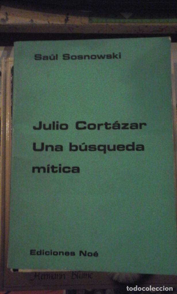 JULIO CORTÁZAR. UNA BÚSQUEDA MÍTICA (BUENOS AIRES, 1973) (Libros de Segunda Mano (posteriores a 1936) - Literatura - Ensayo)