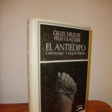 Libros de segunda mano: EL ANTIEDIPO. CAPITALISMO Y ESQUIZOFRENIA - GILLES DELEUZE, FELIX GUATARI - EDICIONES BARRAL. Lote 183910700