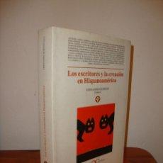 Libros de segunda mano: LOS ESCRITORES Y LA CREACIÓN EN HISPANOAMÉRICA - FERNANDO BURGOS (ED.) - CASTALIA - MUY BUEN ESTADO. Lote 183913165