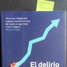 Libros de segunda mano: EL DELIRIO DEL CRECIMIENTO - DAVID PILLING. Lote 184000017