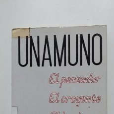 Libros de segunda mano: MIGUEL DE UNAMUNO.- EL PENSADOR, EL CREYENTE, EL HOMBRE. P. TURIEL. BIBLIOGRAFICA. TDK423. Lote 184041271