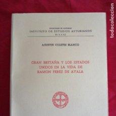 Livros em segunda mão: ASTURIAS. AGUSTIN COLETES BLANCO. RAMON PEREZ DE AYALA. GRAN BRETAÑA Y ESTADOS UNIDOS. Lote 248436710