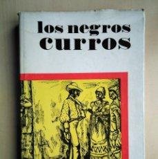 Libros de segunda mano: FERNANDO ORTIZ · LOS NEGROS CURROS. EDITORIAL DE CIENCIAS SOCIALES, LA HABANA, 1986. Lote 184640041