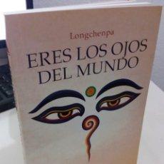 Libros de segunda mano: ERES LOS OJOS DEL MUNDO - LONGCHENPA. Lote 184802530