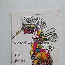 Libros de segunda mano: ALFANHUI VISTO POR LOS ESCOLARES. CONCURSO NACIONAL LEER Y ESCRIBIR. 1987. TDK431. Lote 185718977
