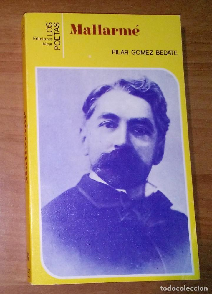 PILAR GÓMEZ BEDATE - MALLARMÉ - JÚCAR, 1985 (Libros de Segunda Mano (posteriores a 1936) - Literatura - Ensayo)