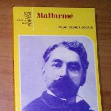 Libros de segunda mano: PILAR GÓMEZ BEDATE - MALLARMÉ - JÚCAR, 1985. Lote 184929131