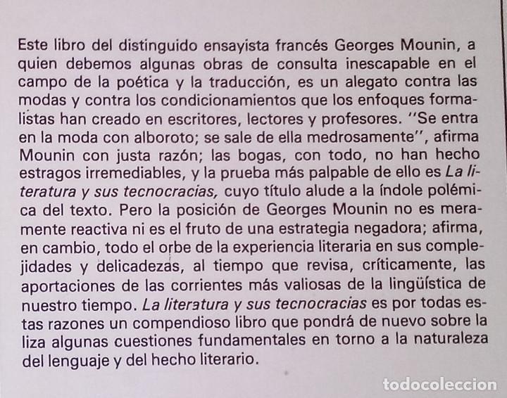 Libros de segunda mano: GEORGES MOUNIN - LA LITERATURA Y SUS TECNOCRACIAS - FONDO DE CULTURA ECONÓMICA, 1984 - Foto 2 - 184928320