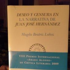 Libros de segunda mano: DESEO Y CENSURA EN LA NARRATIVA DE JUAN JOSÉ HERNÁNDEZ, PRE-TEXTOS 2009. Lote 186190558