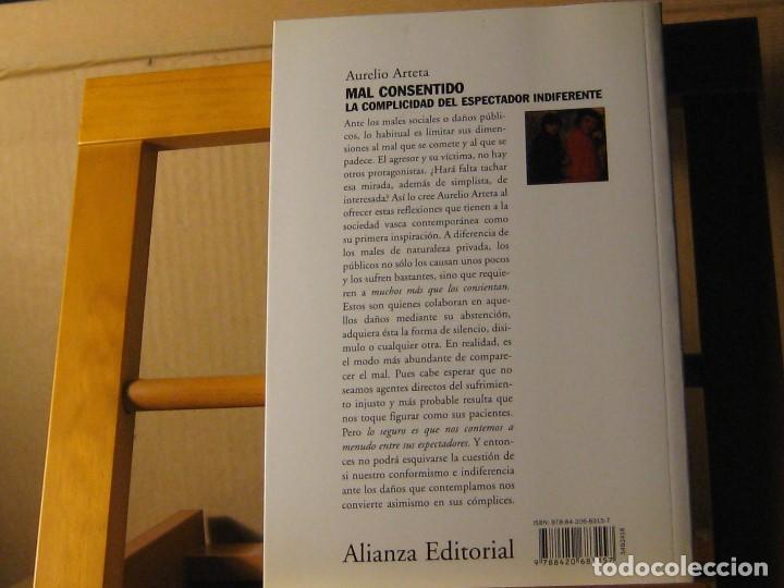 Libros de segunda mano: mal consentido. la complicidad del espectador indiferente. aurelio arteta. está nuevo - Foto 2 - 186446506