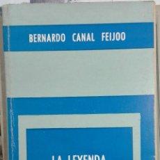 Libros de segunda mano: BERNARDO CANAL FEIJOO. LA LEYENDA ANÓNIMA ARGENTINA. 1969. Lote 187129535
