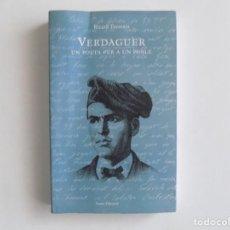 Libros de segunda mano: LIBRERIA GHOTICA. RICARD TORRENTS.VERDAGUER,UN POETA PER A UN POBLE.1993. Lote 187429486