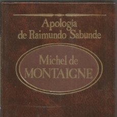 Libros de segunda mano: MICHEL DE MONTAIGNE. APOLOGIA DE RAIMUNDO SABUNDE. SARPE. Lote 187440745