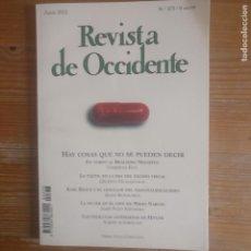 Libros de segunda mano: REVISTA DE OCCIDENTE. HAY COSAS QUE NO SE PUEDEN DECIR. UMBERTO ECO. Nº 373 2012. Lote 187530955