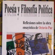 Libros de segunda mano: WILLIAM MINA ARAGÓN . POESÍA Y FILOSOFÍA POLÍTICA. Lote 187531362