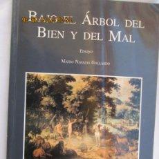 Libros de segunda mano: BAJO EL ÁRBOL DEL BIEN Y DEL MAL-MATEO NAVAJAS GALLARDO-MONARDES/ENSAYO-PREMIO MONARDES 1992- Nº 12.. Lote 189643250