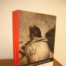 Libros de segunda mano: JOAN QUERALT: CRÓNICAS MAFIOSAS. SICILIA 1985-2005. VEINTE AÑOS DE MAFIA Y ANTIMAFIA (CAHOBA, 2005). Lote 189689141