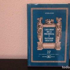 Libros de segunda mano: LAS CARAS DE LA PRUDENCIA Y BALTASAR GRACIAN POR AURORA EGIDO. Lote 190101623
