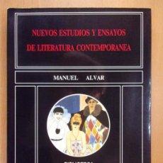 Libros de segunda mano: NUEVOS ESTUDIOS Y ENSAYOS DE LITERATURA CONTEMPORANEA / MANUEL ALVAR / 1991.. Lote 190112916