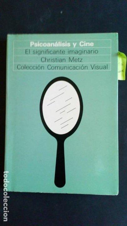 PSICOANÁLISIS Y CINE. EL SIGNIFICANTE IMAGINARIO - CHRISTIAN METZ (Libros de Segunda Mano (posteriores a 1936) - Literatura - Ensayo)