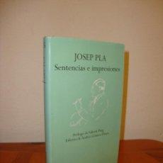 Libros de segunda mano: SENTENCIAS E IMPRESIONES - JOSEP PLA - EDHASA, MUY BUEN ESTADO, RARO. Lote 190285517