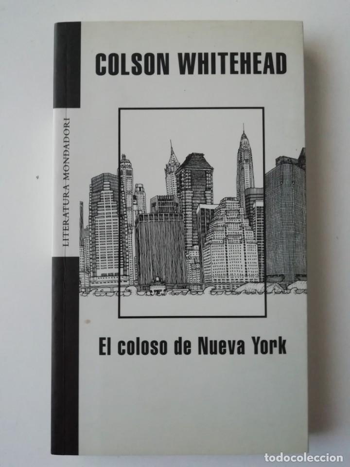 El Coloso De Nueva York Colson Whitehead Ed Comprar Libros De Ensayo En Todocoleccion 191299946