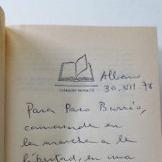 Libros de segunda mano: AUTOGRAFO CON EXTENSA DEDICATORIA AUTÓGRAFA Y FIRMA DE RAMON TAMAMES: ADONDE VAS ESPAÑA. 1976. Lote 191486256