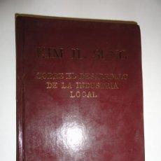 Libros de segunda mano: SOBRE EL DESARROLLO DE LA INDUSTRIA LOCAL - KIM IL SUNG. Lote 191692073