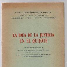 Libros de segunda mano: LA IDEA DE LA JUSTICIA EN EL QUIJOTE. MANUEL DE LA PLAZA NAVARRO. MALAGA, 1948. Lote 191879340