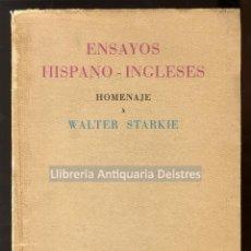 Libros de segunda mano: [DEDICATORIA AUTÓGRAFA DE W. STARKIE] ENSAYOS HISPANO- INGLESES. HOMENAJE A WALTER STARKIE.. Lote 191881537