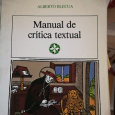 Libros de segunda mano: ALBERTO BLECUA. MANUAL DE CRÍTICA TEXTUAL. CASTALIA, MADRID, 1987.. Lote 191894407