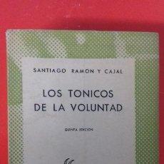 Libros de segunda mano: LOS TÓNICOS DE LA VOLUNTAD. RAMÓN Y CAJAL. COLECCIÓN AUSTRAL Nº227 5ªED. 1946 ESPASA CALPE. Lote 191992068